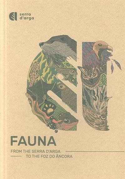 Fauna the serra D'Arga to the foz do Âncora (textos Joaquim Duarte Mendes)