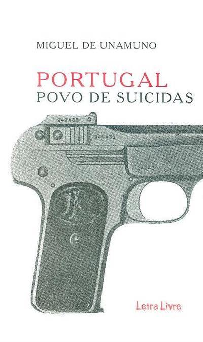 Portugal, povo de suicidas (Miguel de Unamuno)