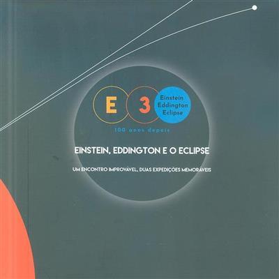 Einstein, Eddington e o eclipse (Ana Simões)
