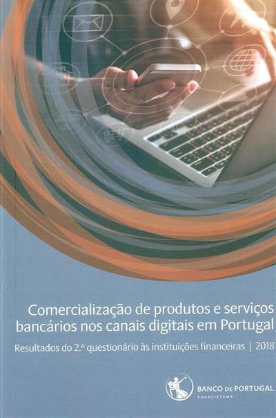 Comercialização de produtos e serviços bancários nos canais digitais em Portugal (Banco de Portugal)