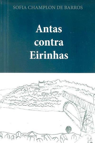 Antas contra Eirinhas (Sofia Champlon de Barros)