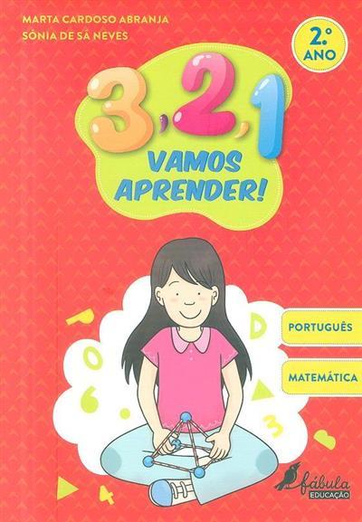 Português, matemática, 2ª ano (Marta Cardoso Abranja, Sónia de Sá Neves)