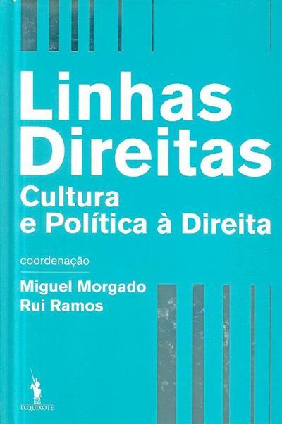 Linhas direitas (coord. Miguel Morgado, Rui Ramos)
