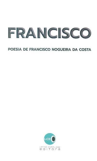 Francisco (Francisco Nogueira da Costa)