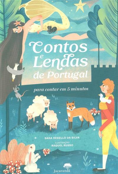 Contos e lendas de Portugal para contar em 5 minutos (Sara Rebello da Silva)