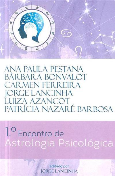 1º Encontro de Astrologia Psicológica (Ana Paula Pestana... [et al.])