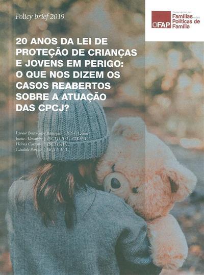 20 anos da lei de proteção de crianças e jovens em perigo (Leonor Bettencout Rodrigues... [et al.])