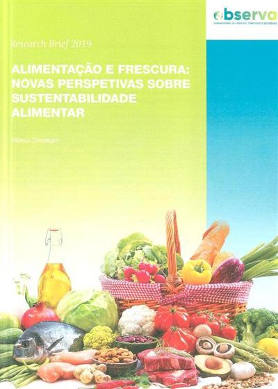 Alimentação e frescura (Mónica Truninger)