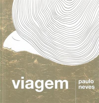 Viagem (Paulo Neves)
