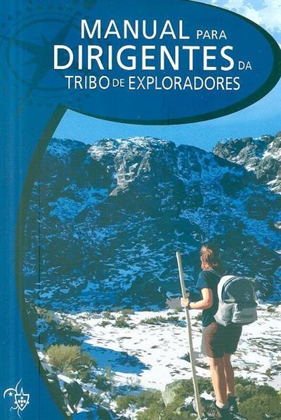 Manual para dirigentes da tribo de exploradores (Adnilo Chande, Eva Pedro)