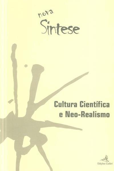 Cultura científica e neo-realismo (coord. Augusto Fitas)