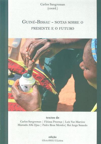 Guiné-Bissau, notas sobre o presente e o futuro (coord. Carlos Sangreman)