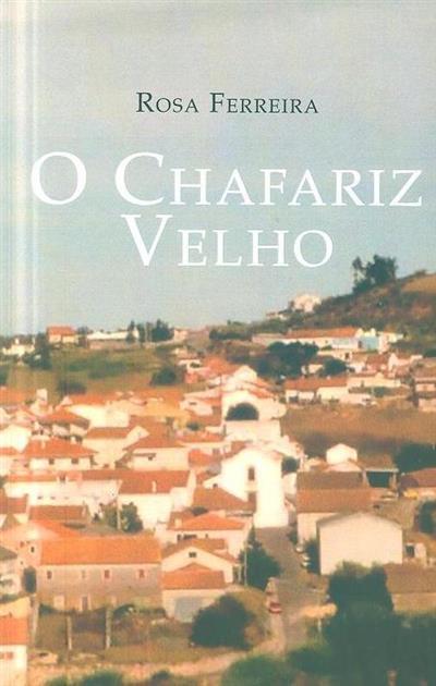 O chafariz velho (Rosa Ferreira)