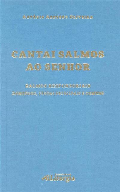 Cantai Salmos ao Senhor (António Azevedo Oliveira)