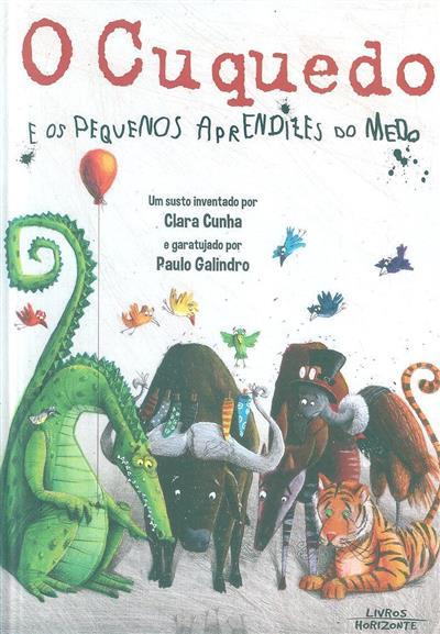 O cuquedo e os pequenos aprendizes do medo (Clara Cunha)