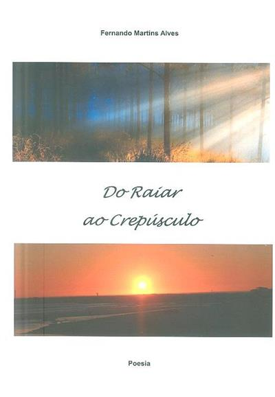 Do raíar ao crepúsculo