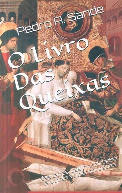 O livro das queixas (Pedro A. Sande)