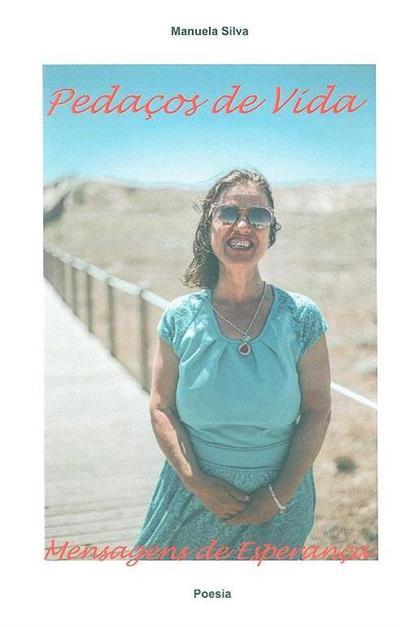 Pedaços de vida (Manuela Silva)