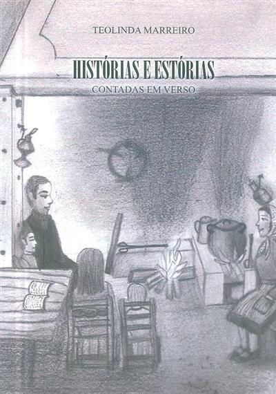 Histórias e estórias contadas em verso (Teolinda Marreiro)