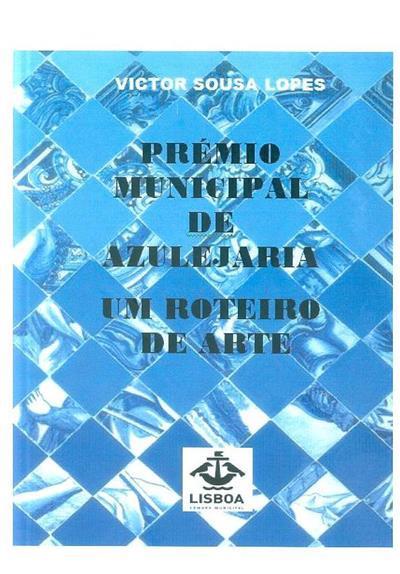 Prémio Municipal de Azulejaria (Victor Sousa Lopes)