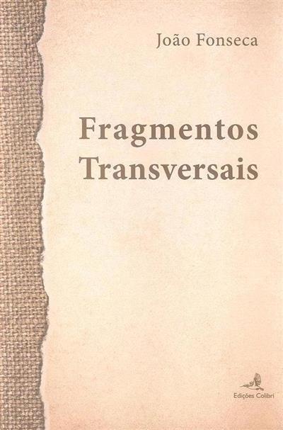 Fragmentos transversais (João Fonseca)