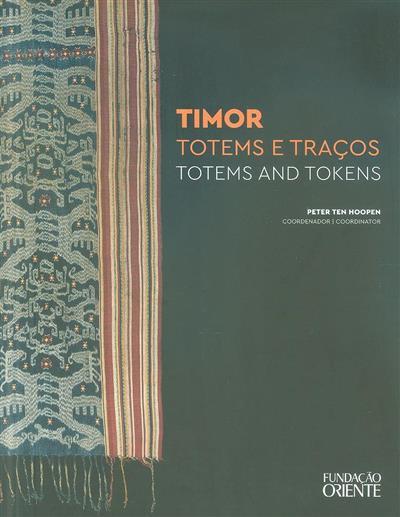Timor, totems e traços (coord. Joana Belard da Fonseca, Maria Manuela d'Oliveira Martins)