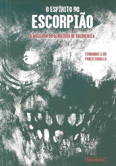O espírito do escorpião (Fernando Llor, Pablo Caballo)