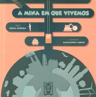 A mina em que vivemos (Sofia Pereira)