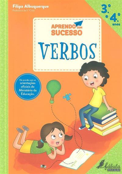 Verbos, 3º e 4º anos (Filipa Albuquerque)