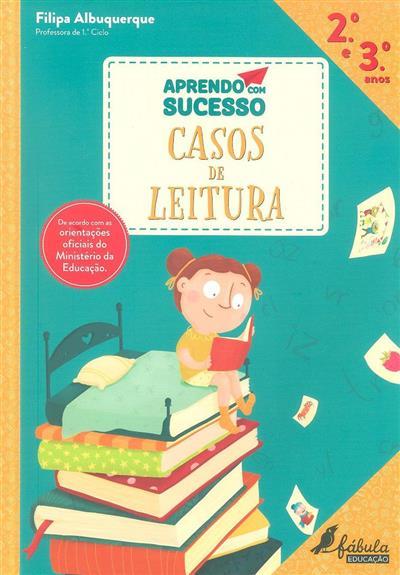Casos de leitura, 2º e 3º anos (Filipa Albuquerque)