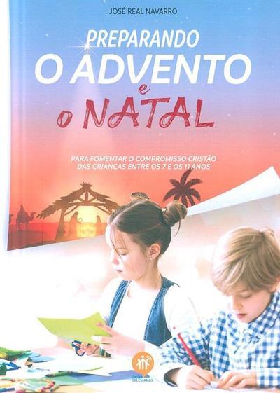 Preparando o advento e o Natal (José Real Navarro)