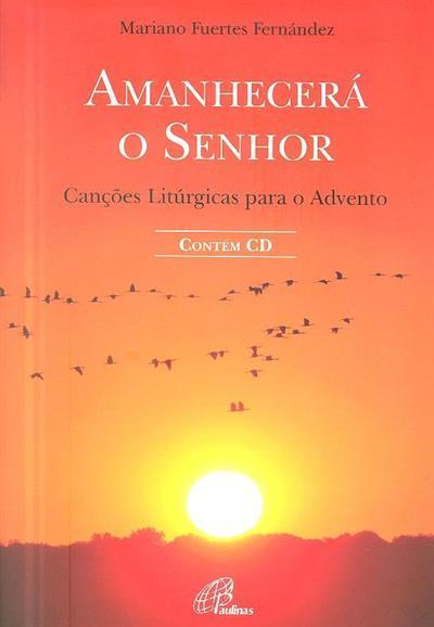 Amanhecerá o Senhor (Mariano Fuertes Fernández)