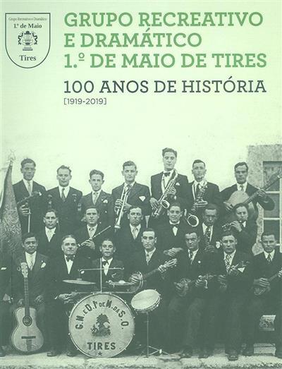 100 anos de história, 1919-2019 (investigação, textos e sel. de imagens João Miguel Henriques, Maria Conceição Santos)