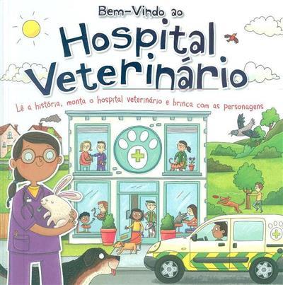 Bem vindo ao hospital veterinário (Rosie Neave)