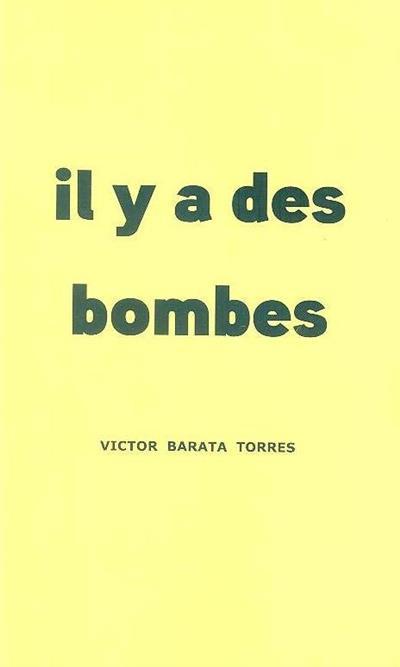 Il y a des bombes (Victor Barata Torres)