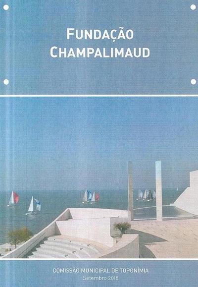 Fundação Campalimaud (Comissão Municipal de Toponímia)