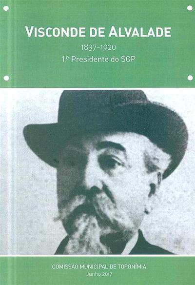 Visconde de Alvalade, 1837-1920 (Comissão Municipal de Toponímia)
