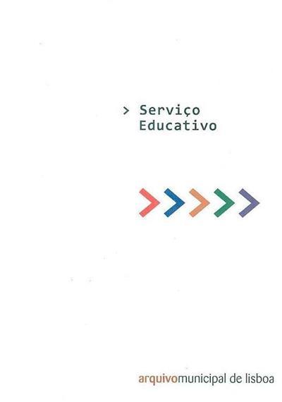Serviço educativo do Arquivo Municipal de Lisboa