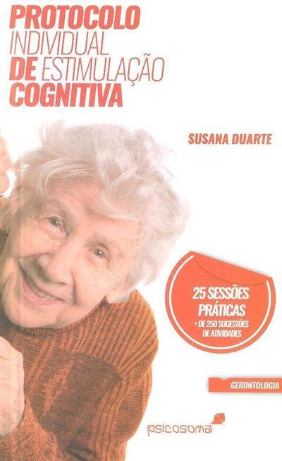 Protocolo individual de estimulação cognitiva (Susana Duarte)