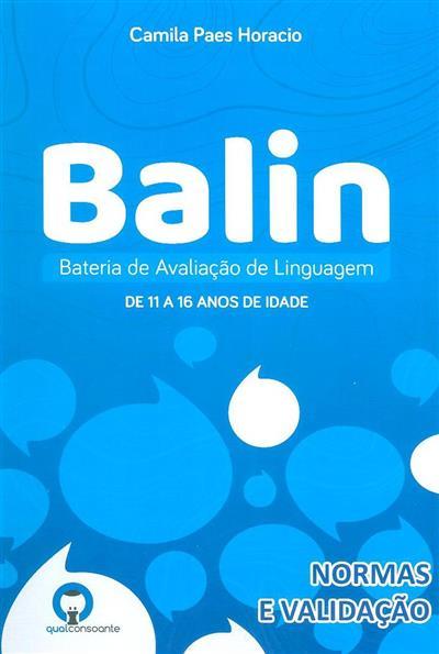 Balin - bateria de avaliação de linguagem de 11 a 16 anos de idade (Camila Paes Horácio)