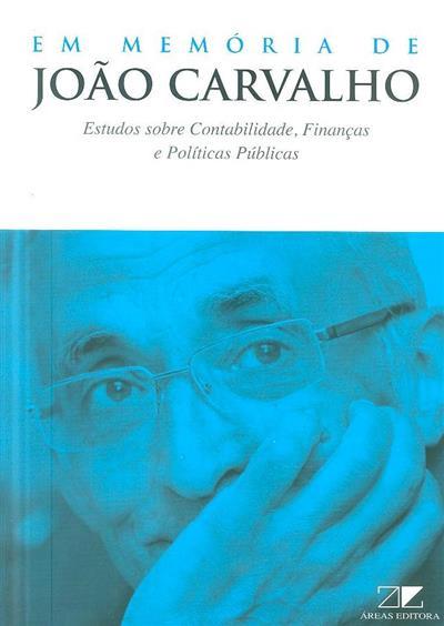 Em memória de João Carvalho (org. Augusta Ferreira... [et al.])