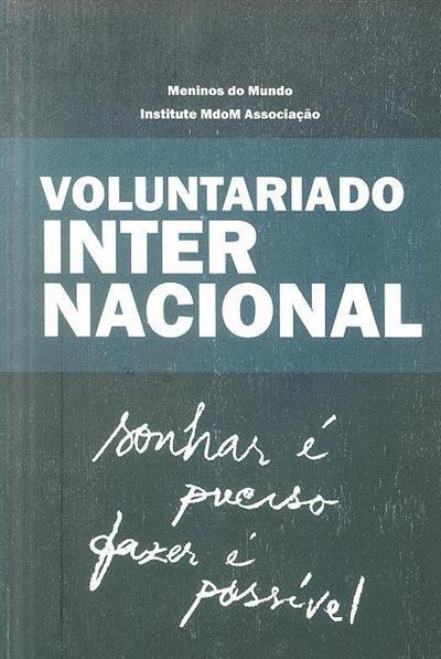 Voluntariado internacional (coord. Meninos do Mundo - Institute ModM-Associação)