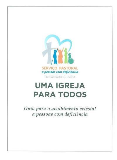 Um igreja para todos (Serviço Pastoral a Pessoas com deficiência, Patriarcado de Lisboa)