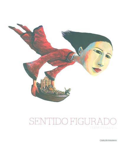 Sentido figurado (Carlos Farinha, Richard Zimler)