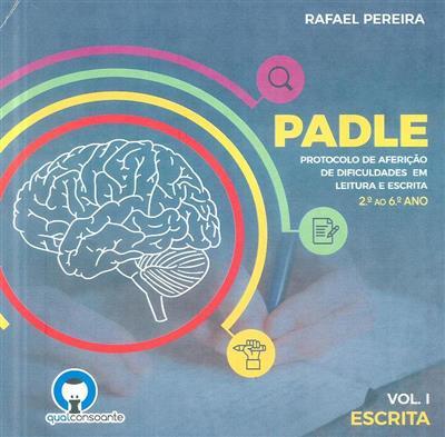PADLE - protocolo de aferição de dificuldades em leitura e escrita, 2º ao 6º ano (Rafael Pereira)