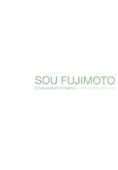 Sou Fujimoto (cooord. geral  Joana Belard da Fonseca)
