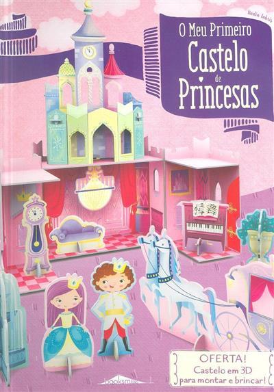 O meu primeiro castelo de princesas (texto Irena Trevisan)