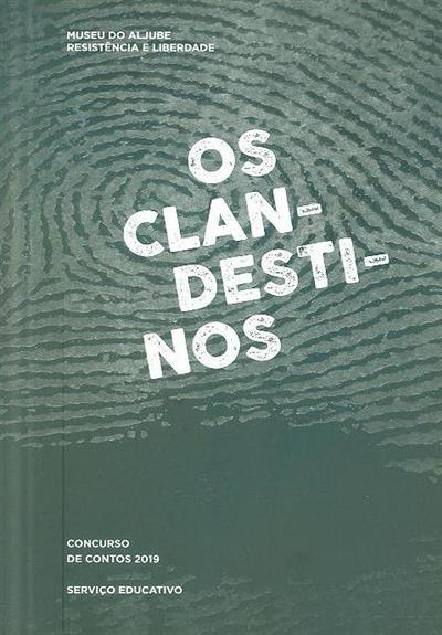 Os clandetisnos (coord. Luís Farinha, Judite Álvares)