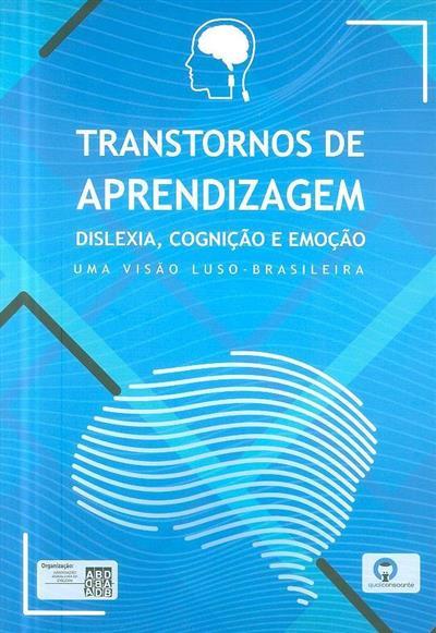 Transtorno de aprendizagem (org. Associação Brasileira de Dislexia)