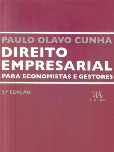 Direito empresarial para economistas e gestores (Paulo Olavo Cunha)